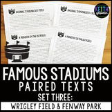 Baseball Stadiums Paired Texts: Wrigley Field and Fenway Park