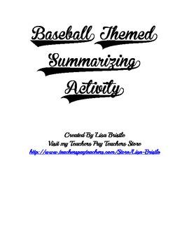 Baseball Summarizing and Theme Activity
