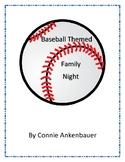 Baseball Themed Family Night