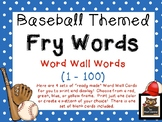 "Baseball Themed First 100 ""Ready Made"" Fry Word List Word Wall Cards!"