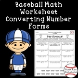 Converting Number Forms Worksheet Fourth Grade FREE - Baseball Themed