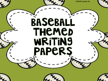 Baseball Themed Writing Papers