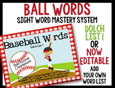 Ball Words Sight Word Mastery System-EDITABLE Baseball Words