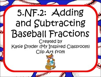 Baseball Word Problems Adding & Subtracting Fractions and Mixed Numbers