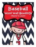 Baseball Word Wall Headings