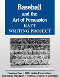 Baseball and the Art of Persuasion RAFT Research Writing Project