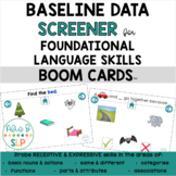 Baseline Data Screener BOOM Cards™ for Early/Foundational Language Skills