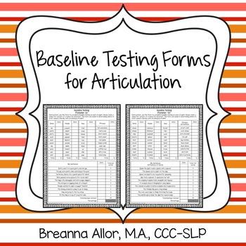 Baseline Testing Forms for Articulation