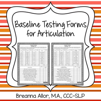 Baseline Testing Forms for Articulation