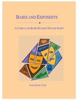 Bases and Exponents Readers Theatre Script