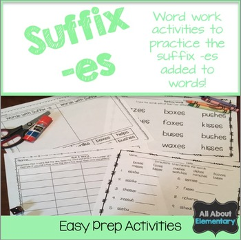Base Word and suffix -es Word Work Activities