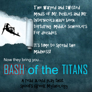 Bash of the Titans - A read aloud play that spoofs Greek Mythology