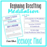 Back to School Meditation for the Teenage Mind
