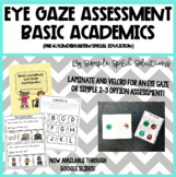 Basic Academic Eye-Gaze Assessment Plus Data Sheet