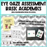Basic Academic Eye-Gaze Assessment Plus Data Sheet