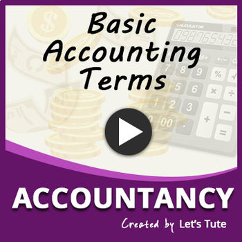Basic Accounting Terminology | Accountancy