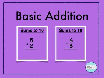 Addition: Sums to 10 and Sums to 18