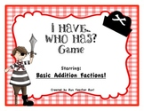 Basic Addition Facts I Have...Who Has? Game