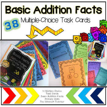 Basic Addition Facts Strategies & Problem Solving: 38 Multiple Choice Task Cards
