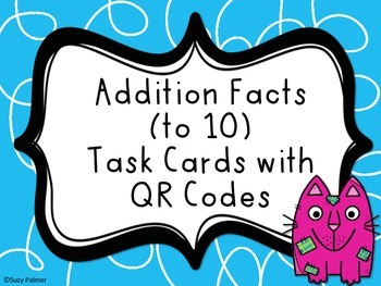 Basic Addition Facts Task Cards with QR Codes