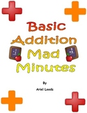 Basic Addition Mad Minutes Set