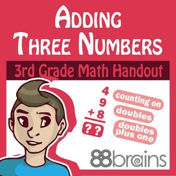 Basic Addition: Adding Three Numbers Pgs. 5 & 6