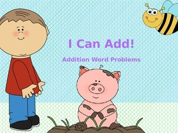 Basic Addition Power Point - I Can Add!