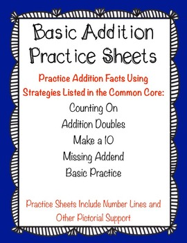 Basic Addition Practice Sheets Using Common Core Strategies