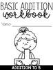 Basic Addition to 5 Workbook