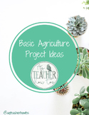 Basic Agricultural Science Unit PROJECT Ideas (PDF & EDITABLE)