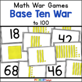 Place Value Game   Base Ten War to 100
