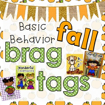 Basic Behavior Bragtags - Fall Themed