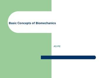 Basic Biomechanics PowerPoint Physical Education