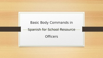 Basic Body Commands for School Resource Officers