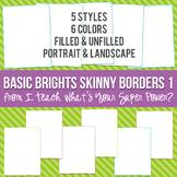 Basic Brights Rectangle Skinny Borders