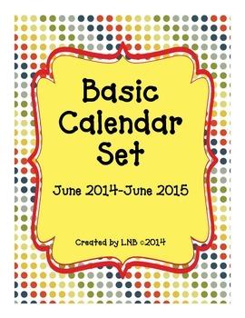 basic calendars june 2014 june 2015 by lnb teachers pay teachers
