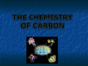 Basic Chemistry/ Physical Science: The Chemistry of Carbon