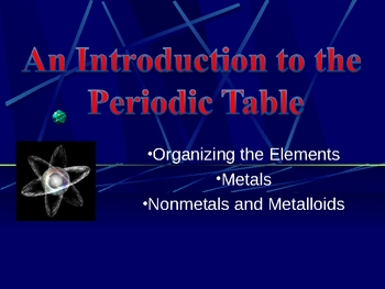 Basic Chemistry/ Physical Science: The Periodic Table- An Introduction