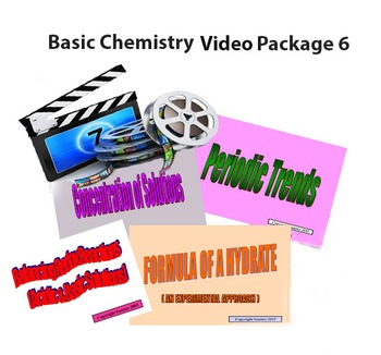 Basic Chemistry Video Package 6