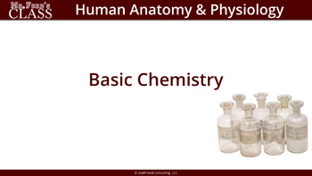 Basic Chemistry: Anatomy and Physiology