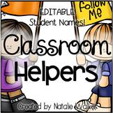 Basic Classroom Helpers - EDITABLE