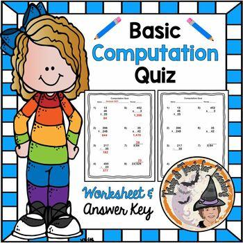 Basic Computation QUIZ Add, Subtract, Multiply, Divide Beginning of Year Test