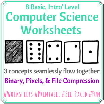 Basic Computer Science Worksheets Binary Pixels File Compression