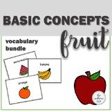 Basic Concepts: Fruit Vocabulary