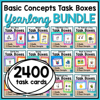 Basic Concepts Task Cards: Yearlong BUNDLE (Autism and Spe