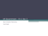 Basic Concepts of Democracy U.S. American Government - from McGruder Ch 1 Sec 3