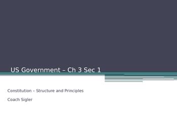 Basic Constitutional Principles U.S. American Government - McGruder Ch 3 Sec 1