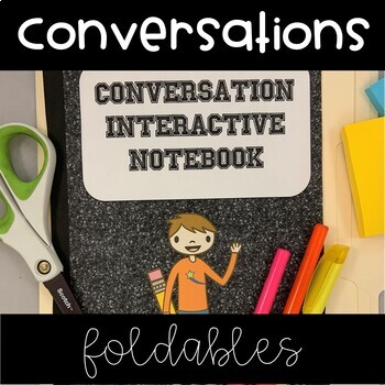 Social Skills Interactive Notebook (Conversations)