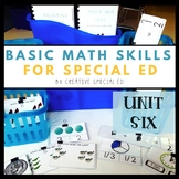 Basic Daily Math Curriculum for Special Education Unit Six
