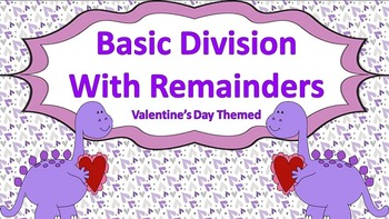 Basic Division with Remainders Task Cards {Valentine's Day